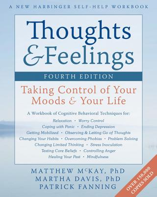 Thoughts & Feelings By McKay, Matthew/ Davis, Martha/ Fanning, Patrick